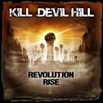 "Kill Devil Hill To Release ""Revolution Rise"" October 29. Album Cover and Track Listing Revealed."